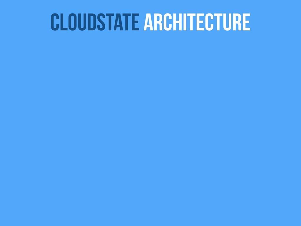 Cloudstate Architecture