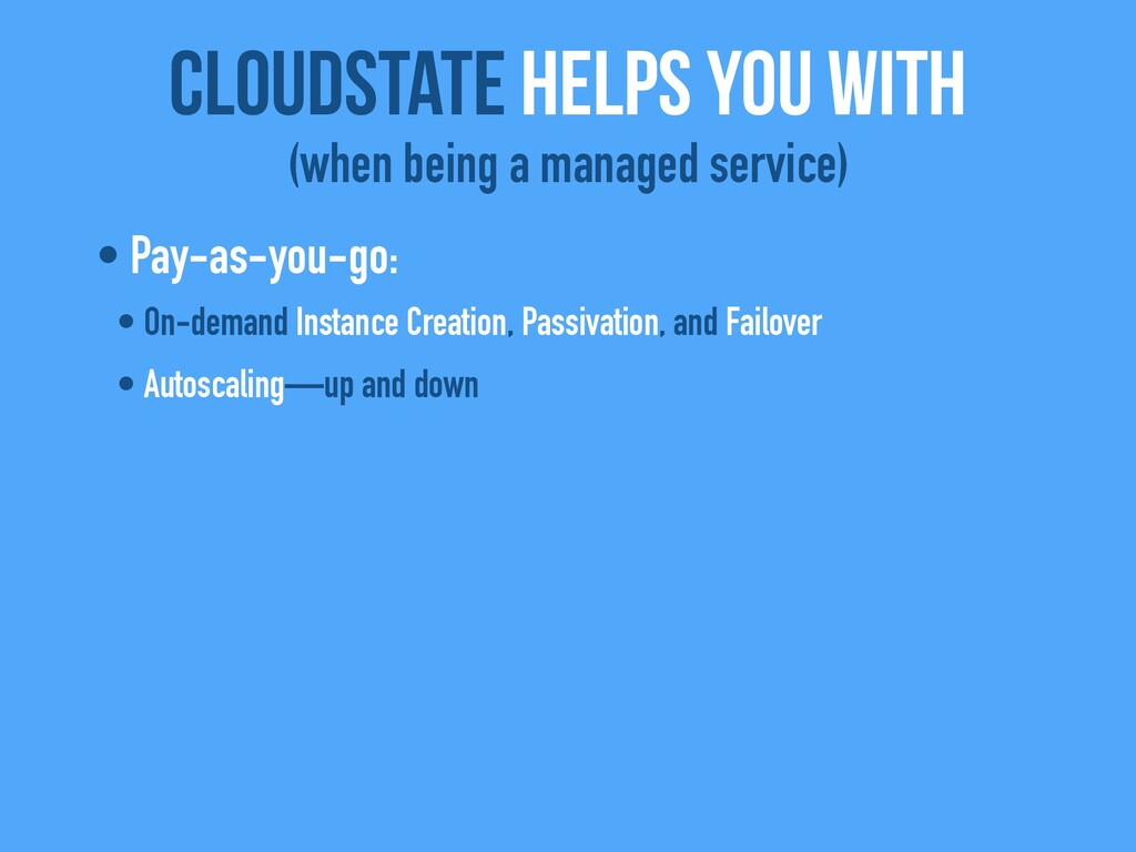 • Pay-as-you-go: • On-demand Instance Creation,...