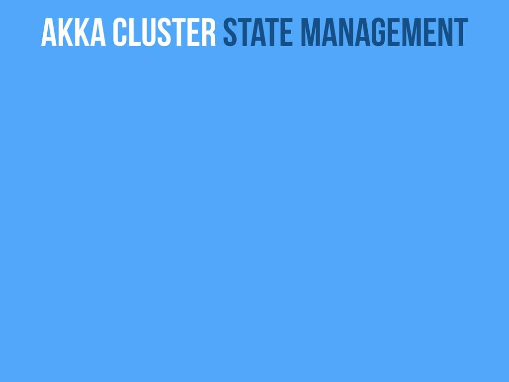 Akka Cluster state management
