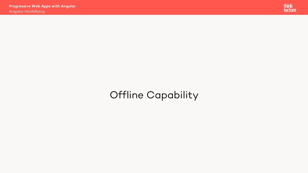 Offline Capability Progressive Web Apps with An...