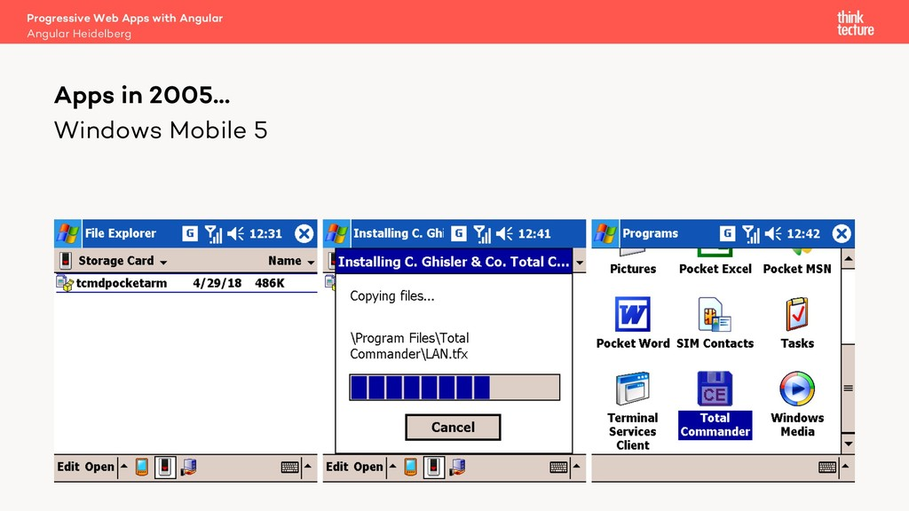 Windows Mobile 5 Apps in 2005… Angular Heidelbe...