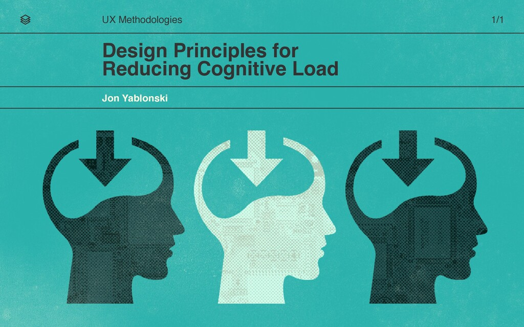Design Principles for Reducing Cognitive Load U...