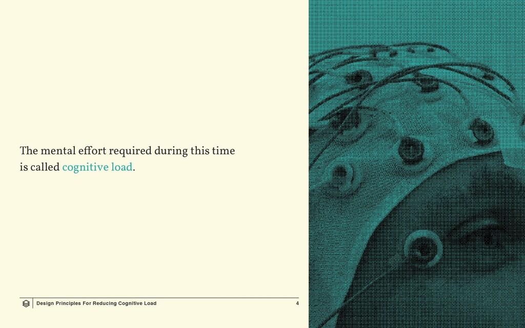 Design Principles For Reducing Cognitive Load 4...