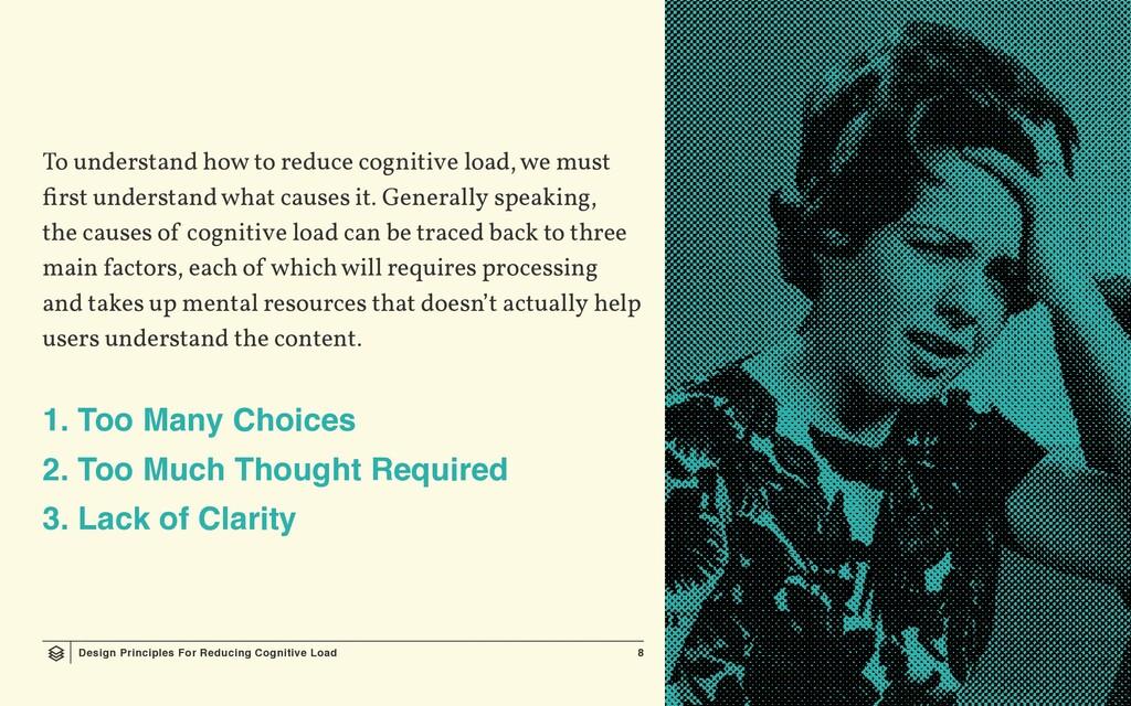Design Principles For Reducing Cognitive Load 8...