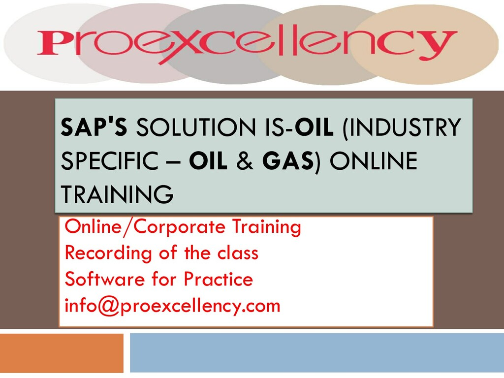 SAP'S SOLUTION IS-OIL (INDUSTRY SPECIFIC – OIL ...