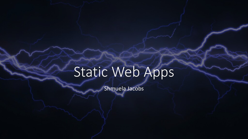 Static Web Apps Shmuela Jacobs