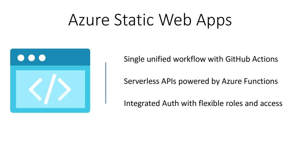 Azure Static Web Apps Single unified workflow w...
