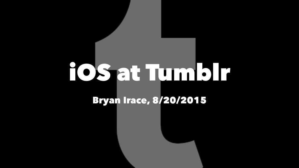 iOS at Tumblr