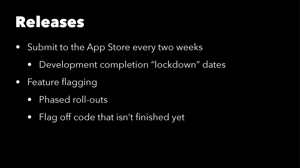 Releases • Submit to the App Store every two we...