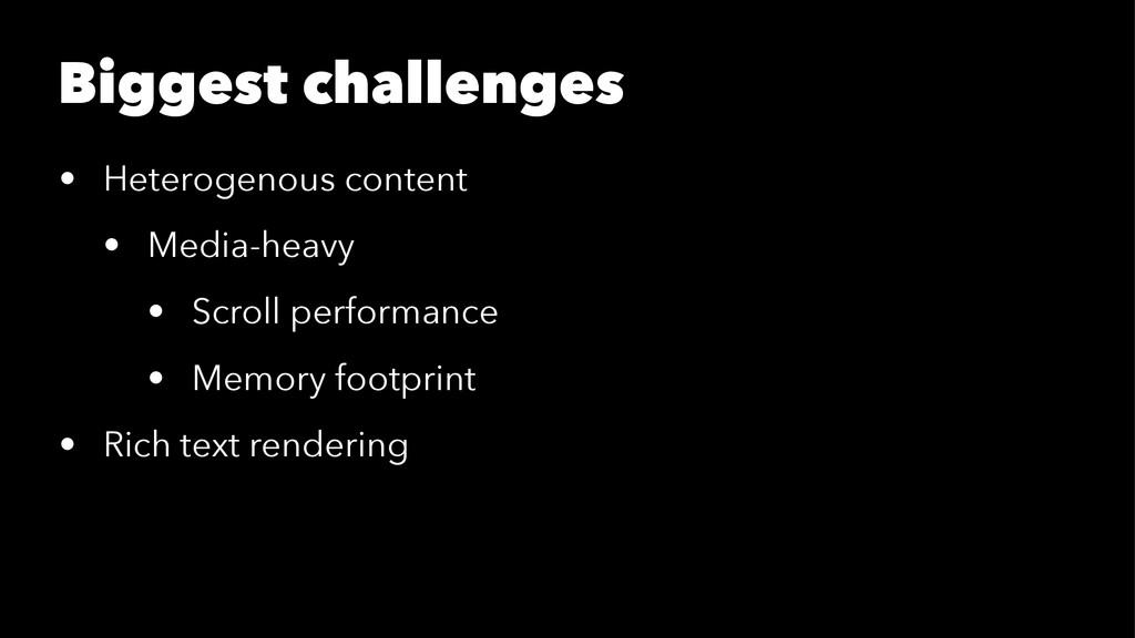 Biggest challenges • Heterogenous content • Med...