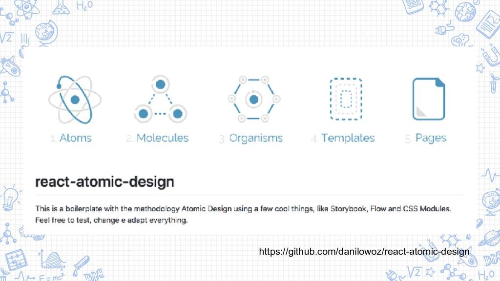 https://github.com/danilowoz/react-atomic-design