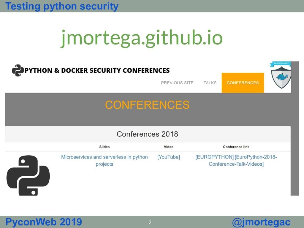 Testing python security PyconWeb 2019 2 @jmorte...