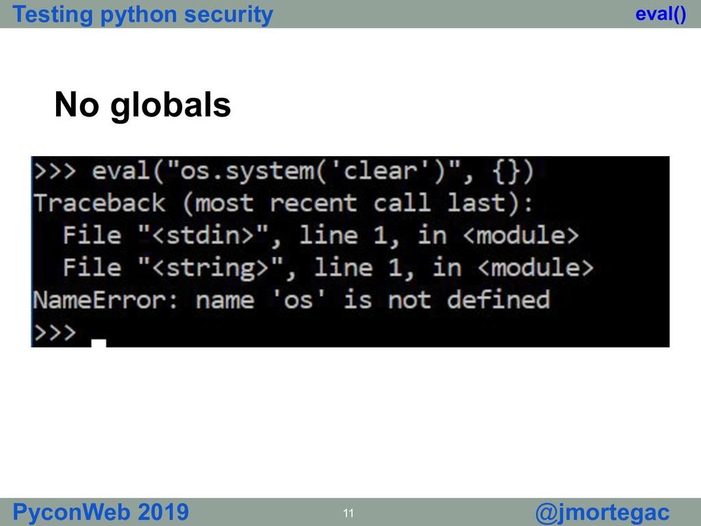 Testing python security PyconWeb 2019 11 @jmort...