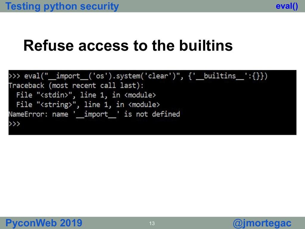 Testing python security PyconWeb 2019 13 @jmort...