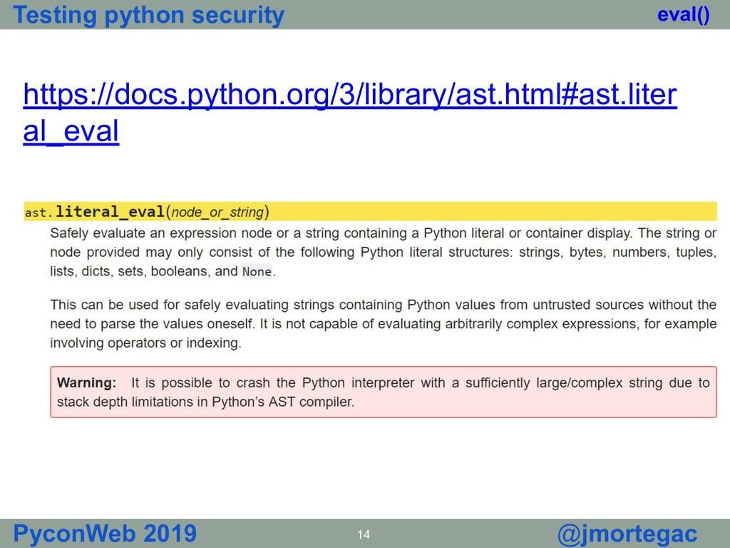Testing python security PyconWeb 2019 14 @jmort...