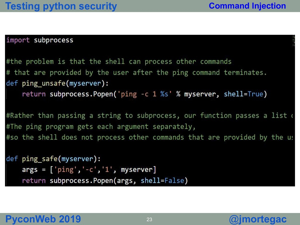 Testing python security PyconWeb 2019 23 @jmort...