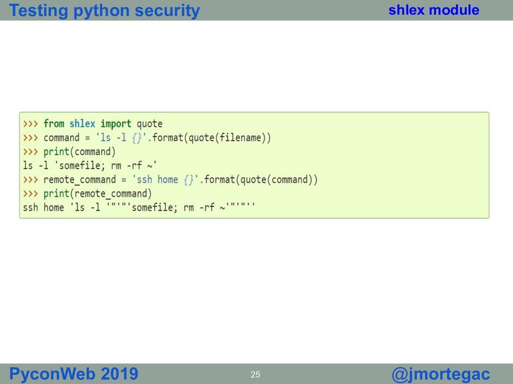 Testing python security PyconWeb 2019 25 @jmort...