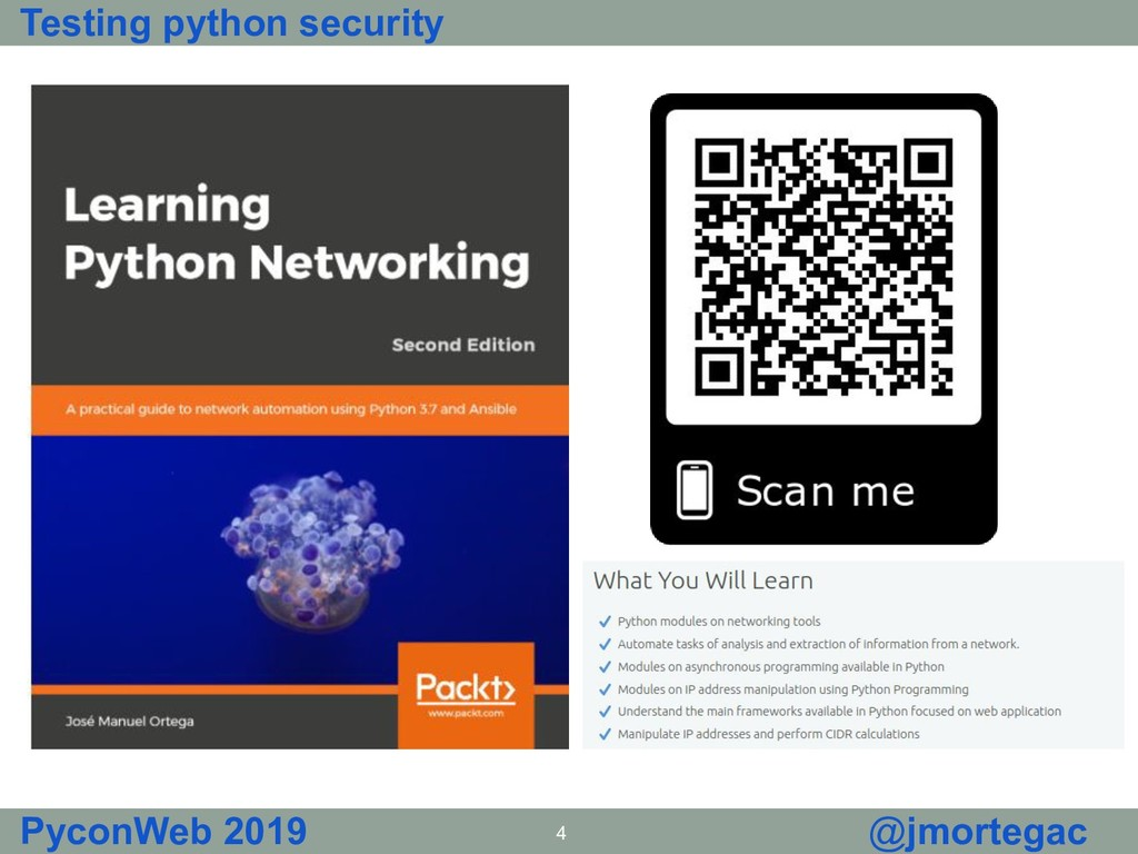 Testing python security PyconWeb 2019 4 @jmorte...