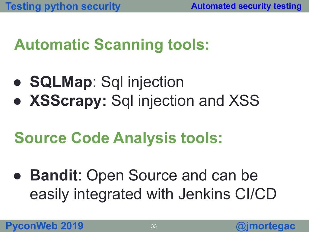 Testing python security PyconWeb 2019 33 @jmort...