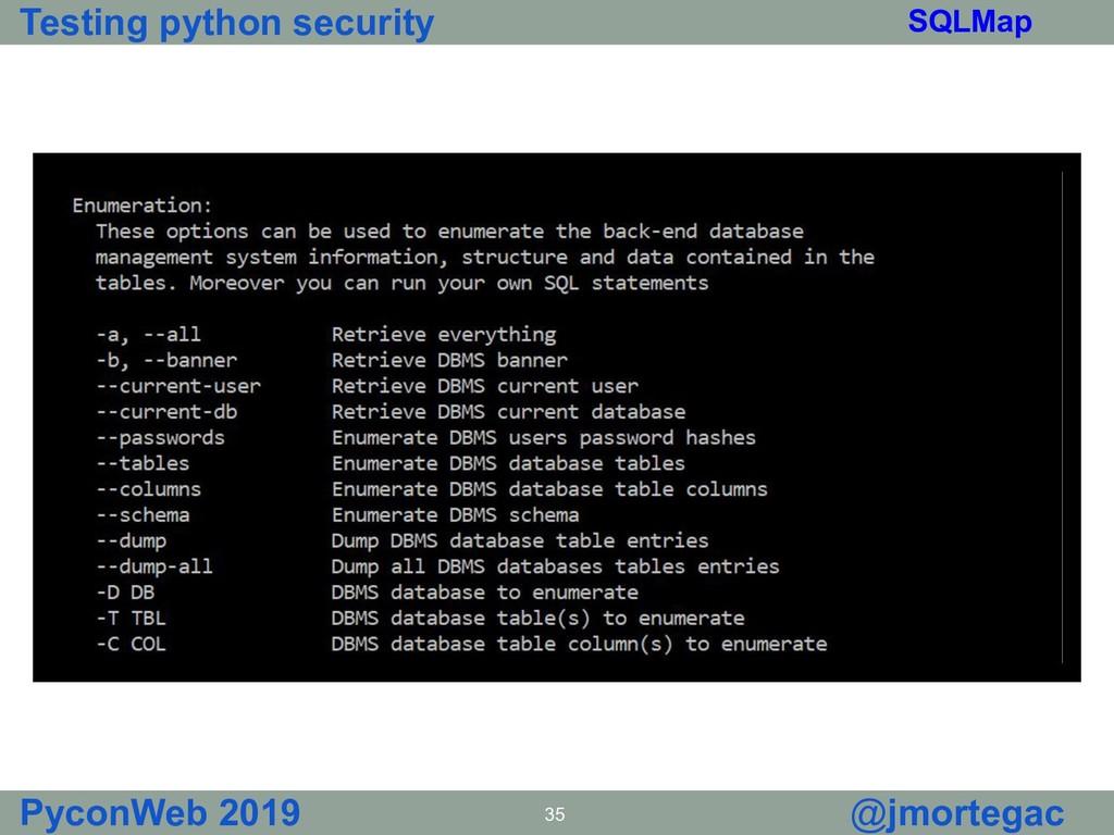 Testing python security PyconWeb 2019 35 @jmort...