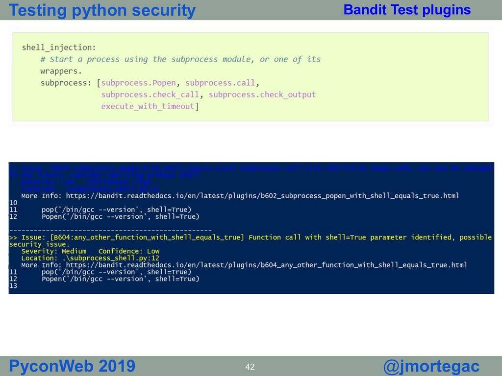 Testing python security PyconWeb 2019 42 @jmort...