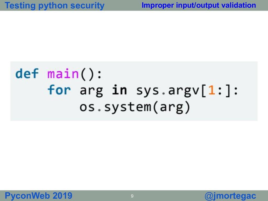 Testing python security PyconWeb 2019 9 @jmorte...