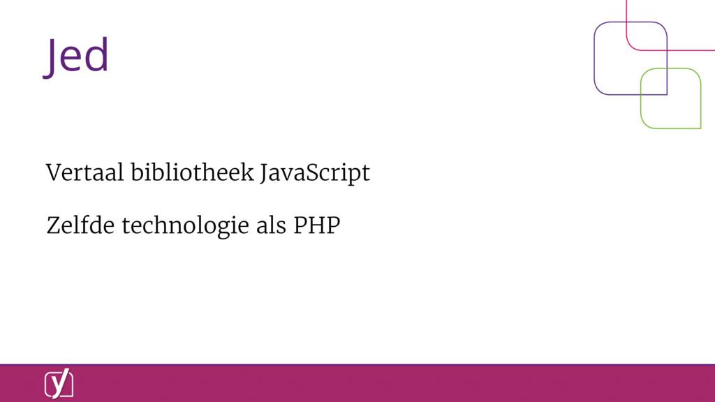 Jed Vertaal bibliotheek JavaScript Zelfde techn...