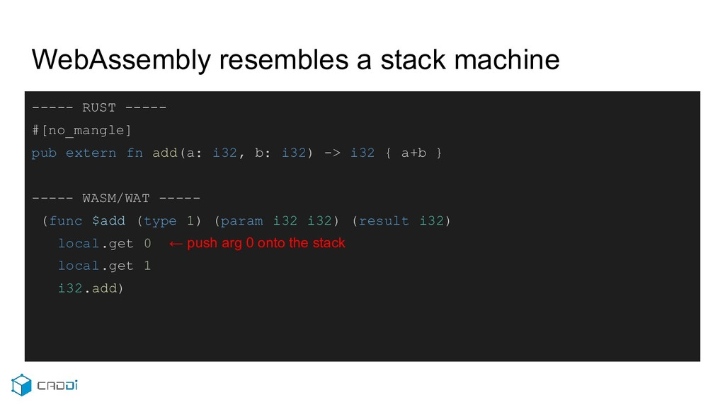 WebAssembly resembles a stack machine ----- RUS...