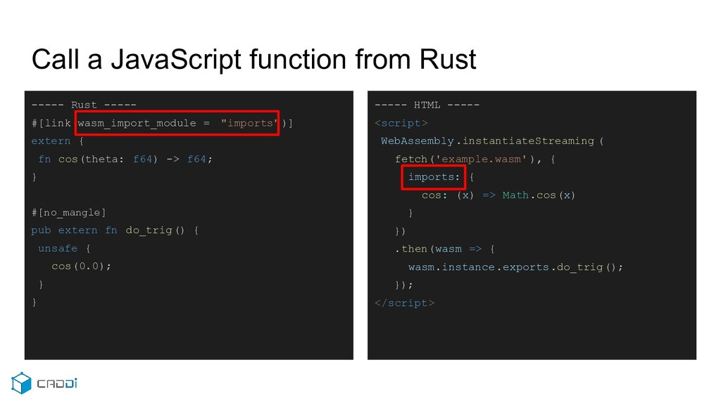 Call a JavaScript function from Rust ----- Rust...