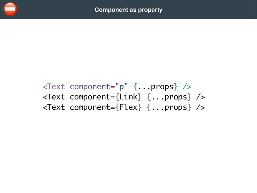"""<Text component=""""p"""" {...props} /> <Text compone..."""