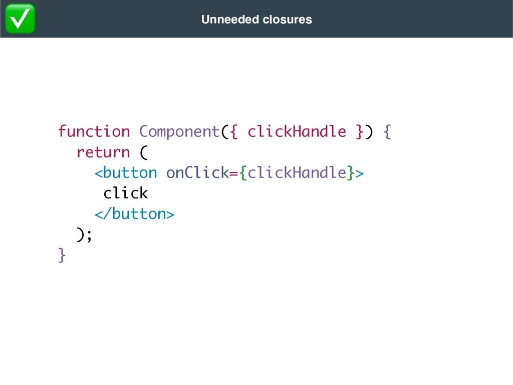 function Component({ clickHandle }) { return ( ...