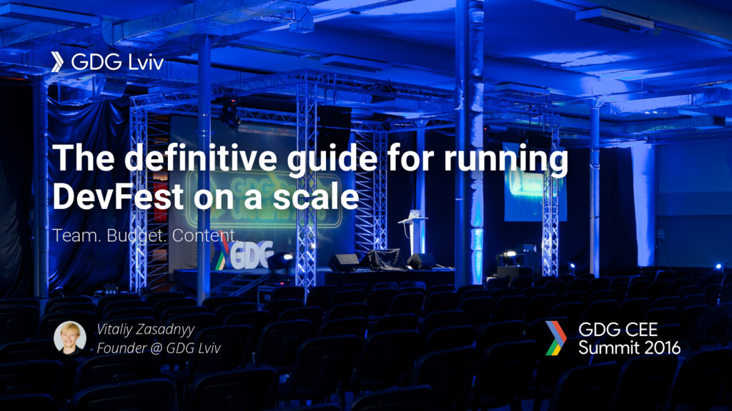 The definitive guide for running DevFest on a s...