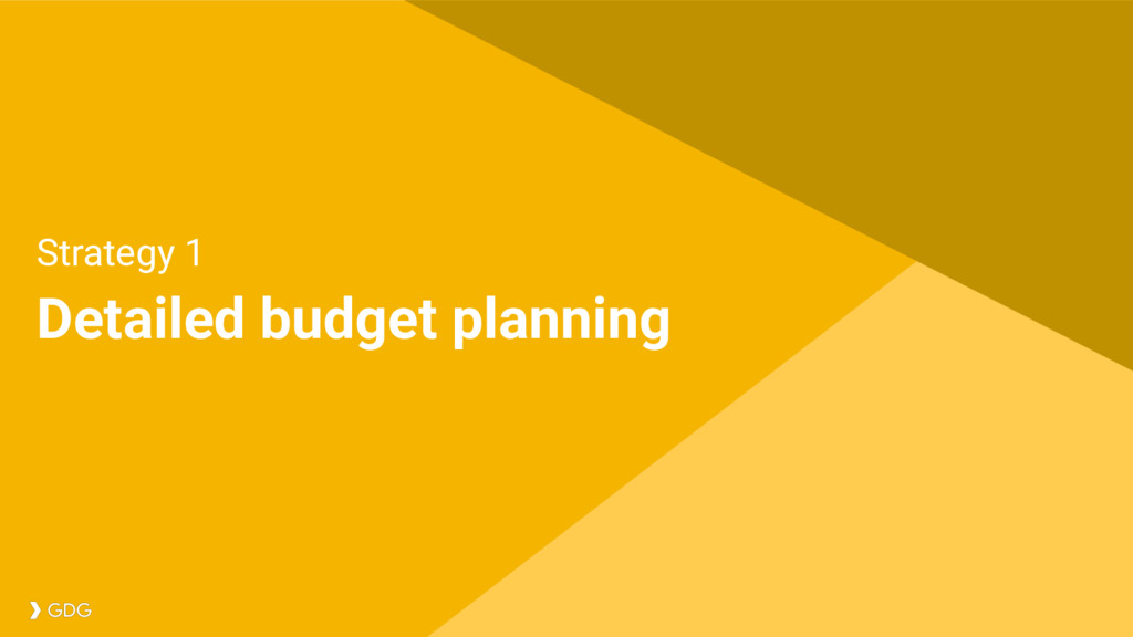 Detailed budget planning Strategy 1