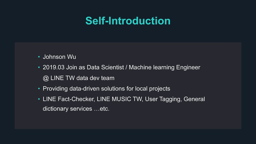 Self-Introduction • Johnson Wu • 2019.03 Join a...