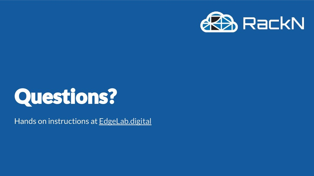 Hands on instructions at EdgeLab.digital
