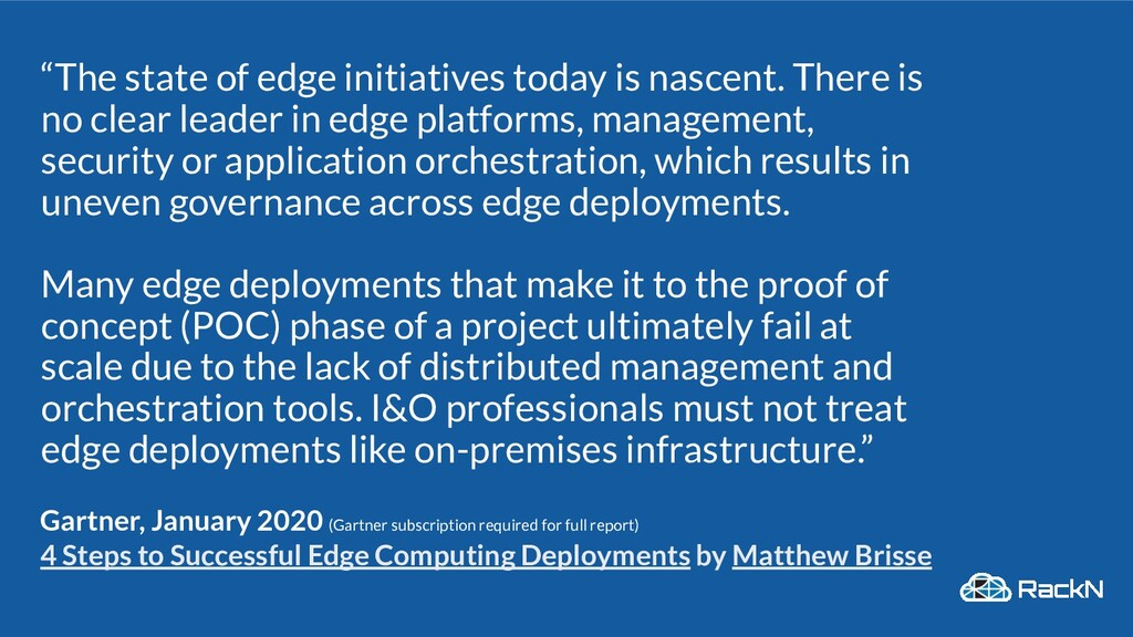 """""""The state of edge initiatives today is nascent..."""