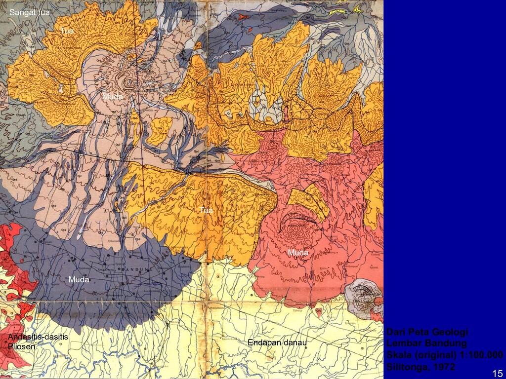 15 Dari Peta Geologi Lembar Bandung Skala (orig...