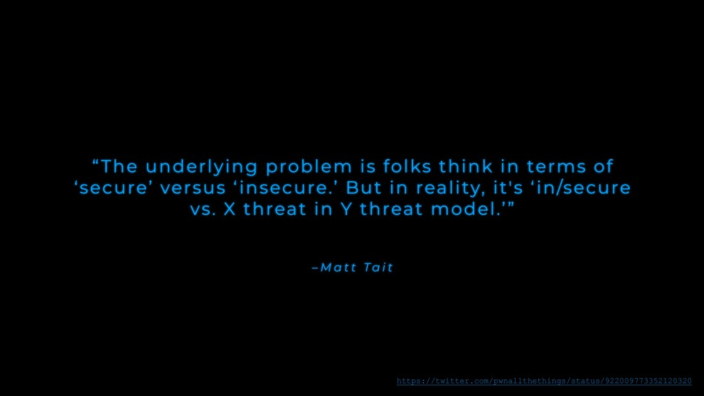 "– M a t t Ta i t ""The underlying problem is fol..."