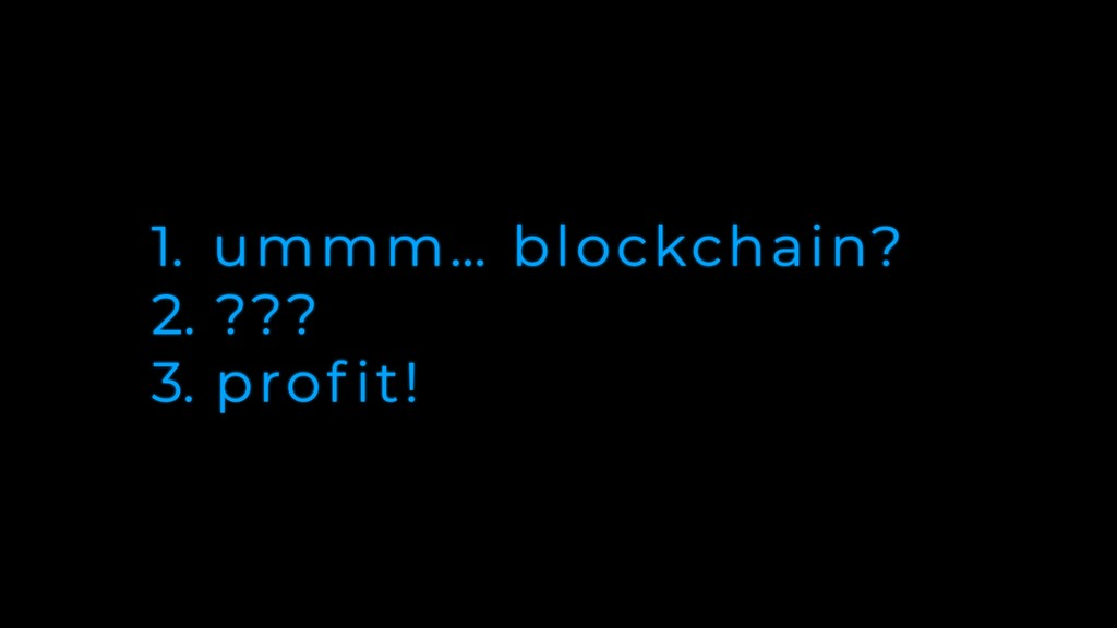 1. ummm… blockchain? 2. ??? 3. prof it!