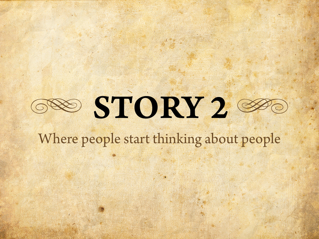 g STORY 2 h Where people start thinking about p...