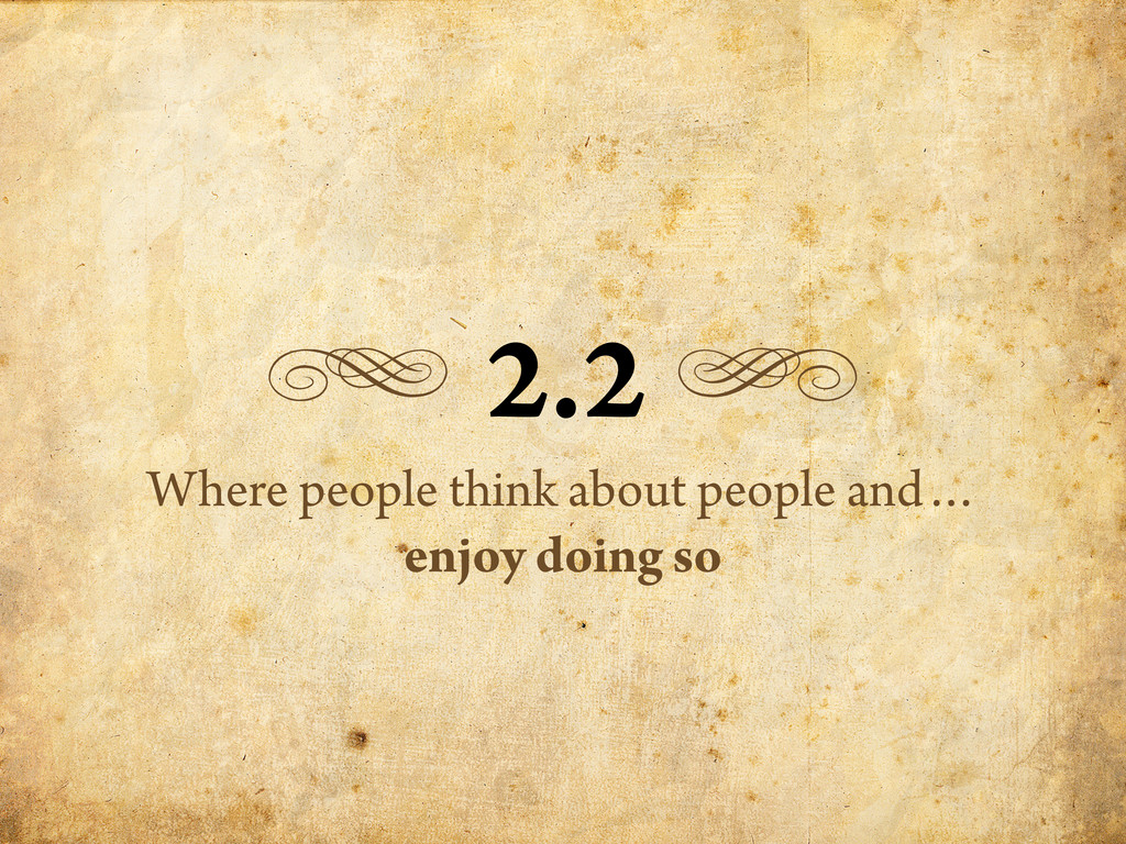 g 2.2 h Where people think about people and… en...