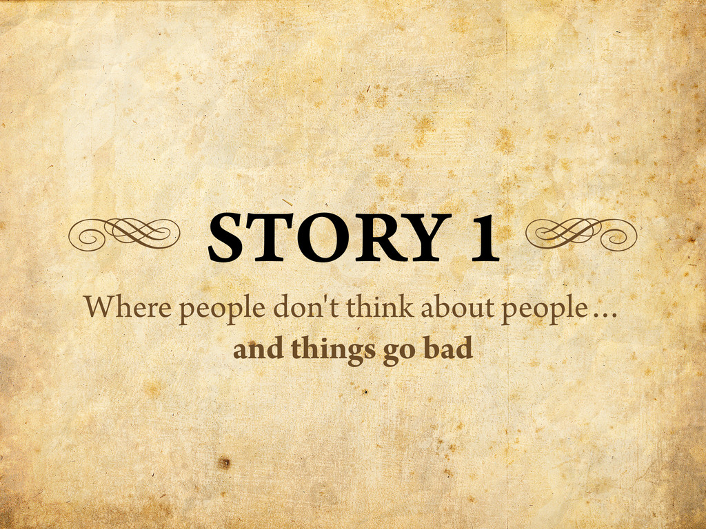 g STORY 1 h Where people don't think about peop...