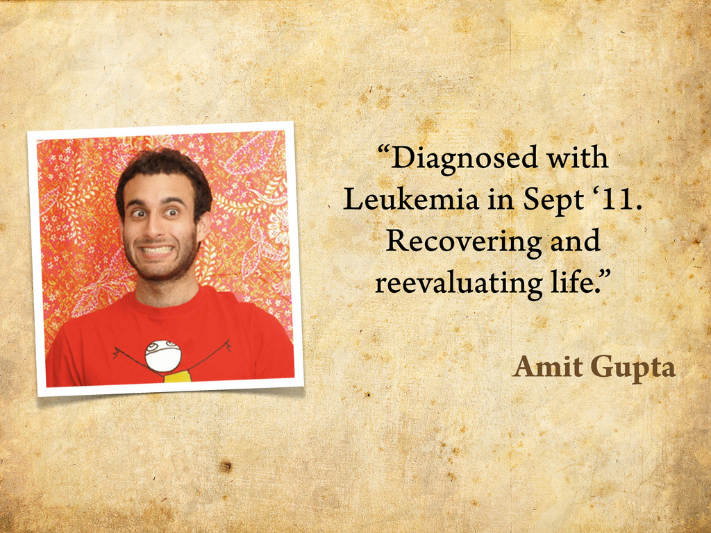 """""""Diagnosed with Leukemia in Sept '11. Recoverin..."""