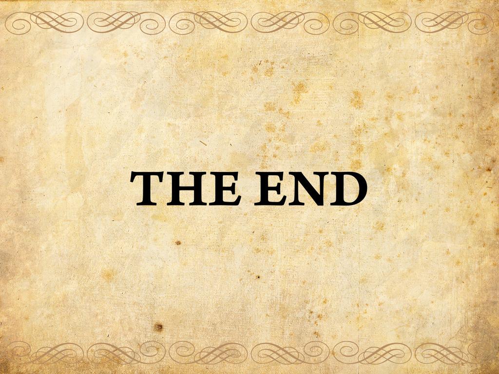 THE END efefef ghghgh