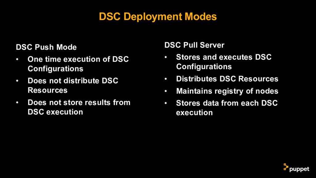 DSC Deployment Modes DSC Push Mode • One time e...
