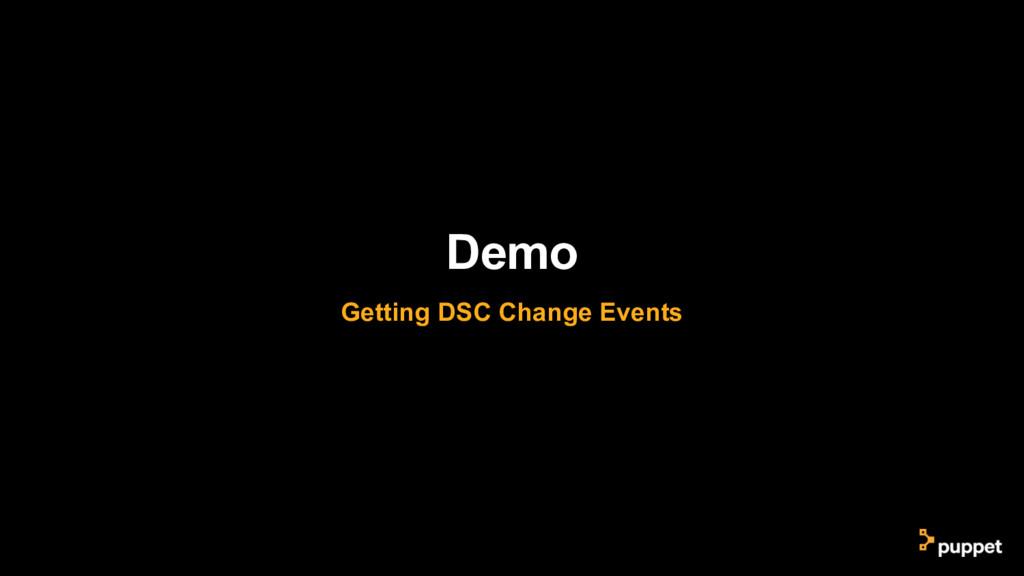 Demo Getting DSC Change Events