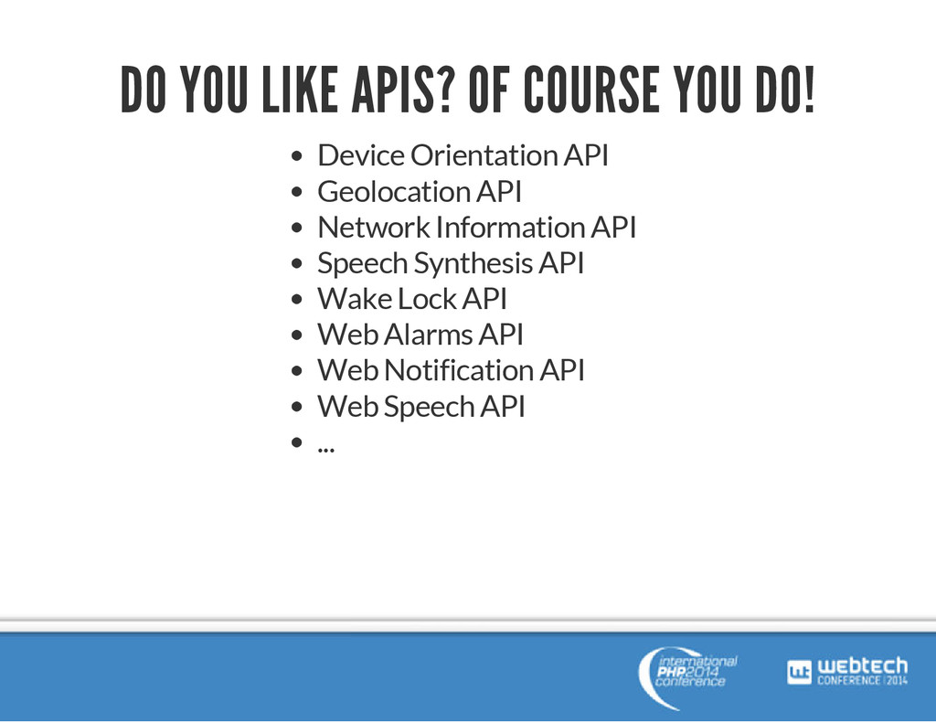 DO YOU LIKE APIS? OF COURSE YOU DO! Device Orie...