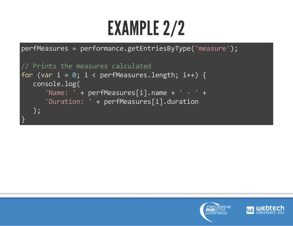 EXAMPLE 2/2 perfMeasures = performance.getEntri...