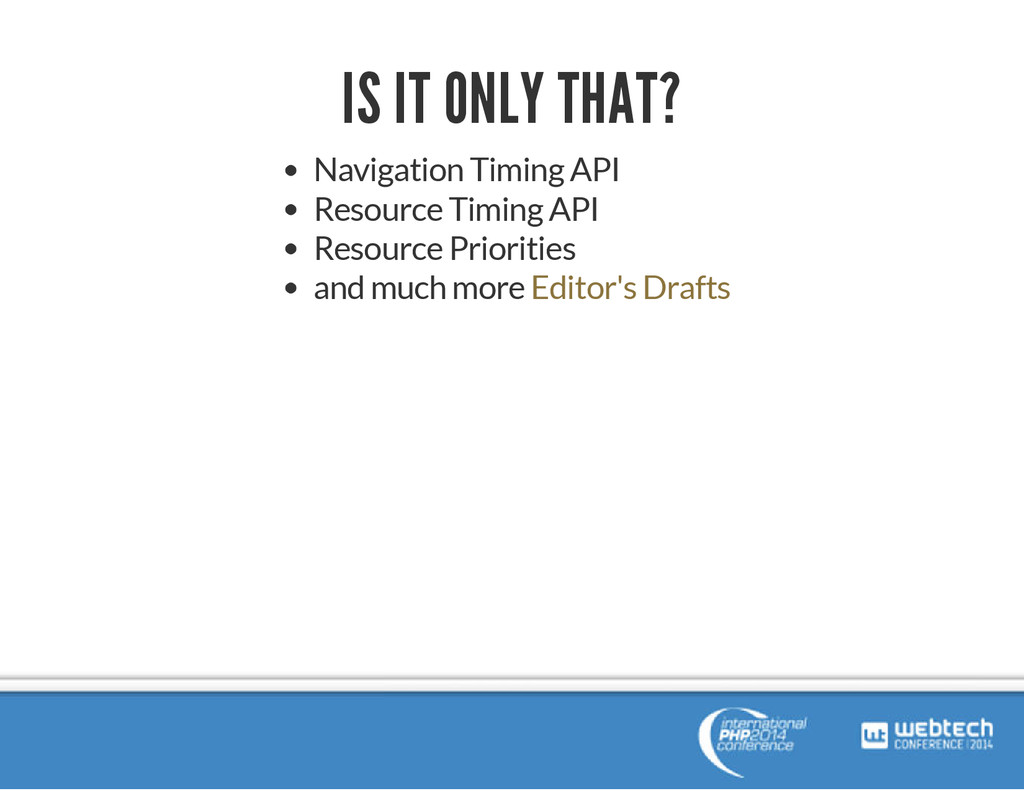 IS IT ONLY THAT? Navigation Timing API Resource...
