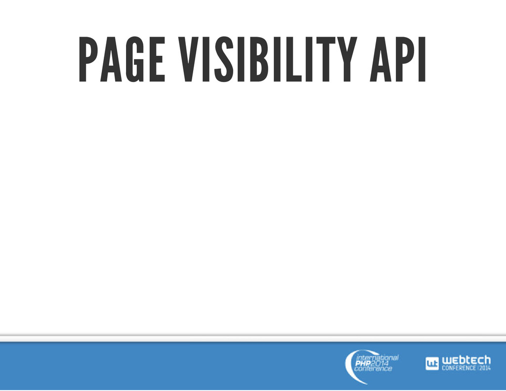 PAGE VISIBILITY API
